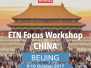 ETN Focus Workshop Beijing, China 2017